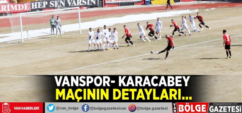Vanspor- Karacabey maçının detayları…