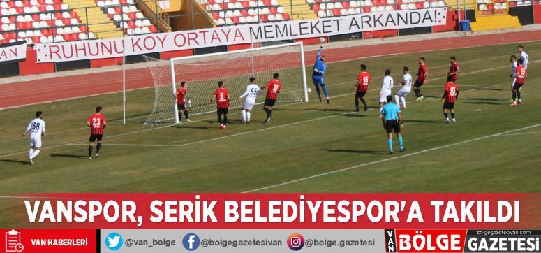 Vanspor, Serik Belediyespor'a takıldı