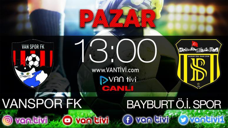 Vanspor ile Bayburt maçı Van Tivi'de...