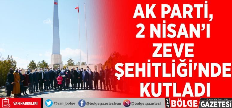 AK Parti, 2 Nisan'ı Zeve Şehitliği'nde kutladı
