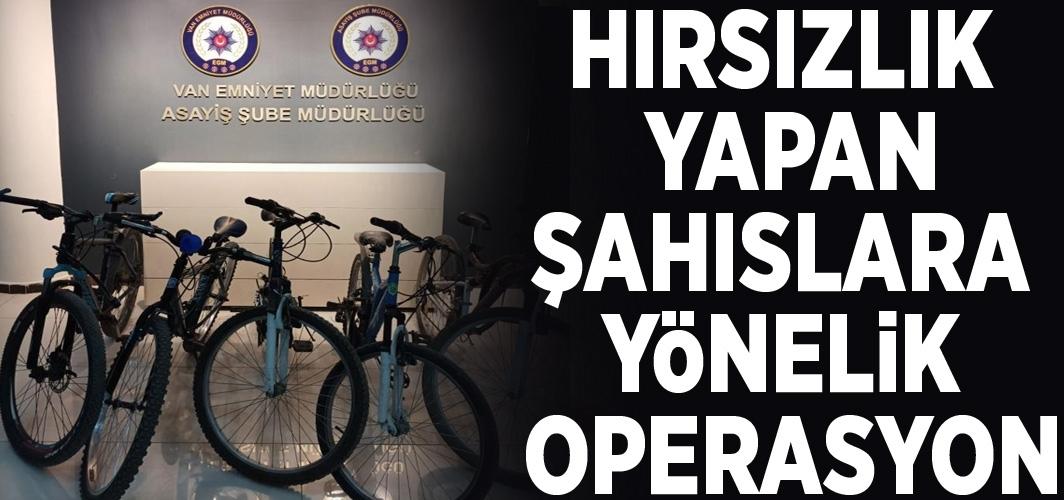 Hırsızlık yapan şahıslara yönelik operasyon