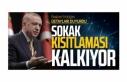 Erdoğan: Kısıtlamalar kalkıyor