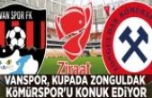 Vanspor, kupada Zonguldak Kömürspor'u konuk ediyor