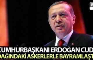 Cumhurbaşkanı Erdoğan Cudi Dağındaki askerlerle...