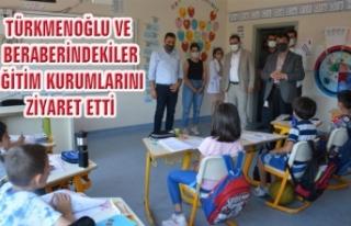 Türkmenoğlu'ndan, özel eğitim kurumlarına ziyaret…