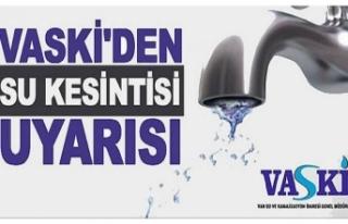 VASKİ'den, planlı su kesintisi duyurusu...