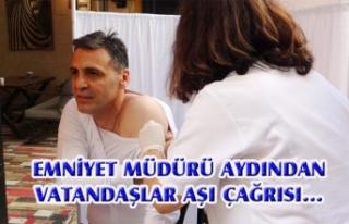 Van Emniyet Müdürü Aydın'dan, aşı çağrısı...