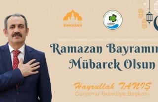 Başkan Tanış'tan Ramazan Bayramı mesajı...