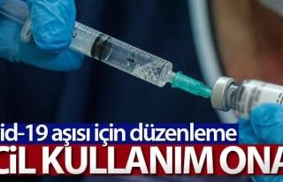 Covid-19 aşısı için ruhsatlandırma yönetmeliğine...