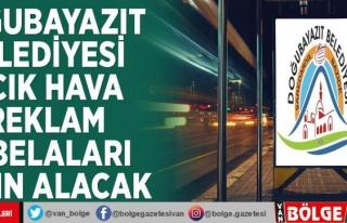 Doğubayazıt Belediyesi açık hava reklam tabelaları...