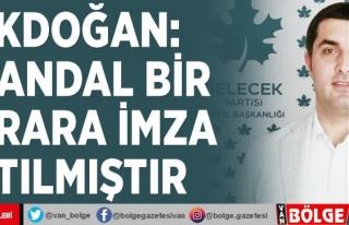 Akdoğan: Skandal bir karara imza atılmıştır