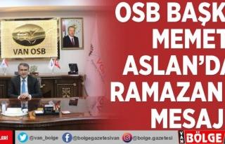 Van OSB Başkanı Memet Aslan'dan Ramazan ayı...