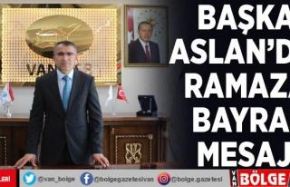 Van OSB Başkanı Aslan'dan, Ramazan Bayramı...