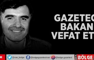 Vanlı Gazeteci Hikmet Bakan vefat etti