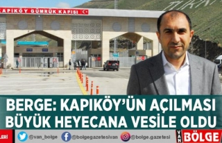Berge: Kapıköy'ün açılması büyük heyecana...