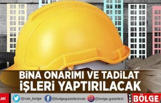 Bina onarımı ve tadilat işleri yaptırılacak