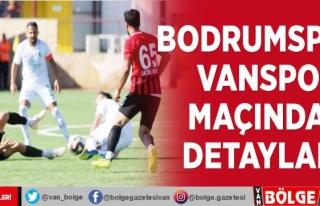 Bodrumspor- Vanspor maçından detaylar…