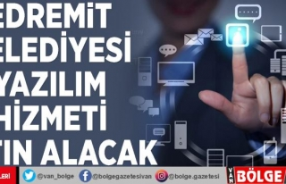 Edremit Belediyesi yazılım hizmeti satın alacak