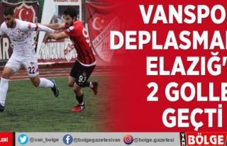 Vanspor deplasmanda Elazığ'ı 2 golle geçti