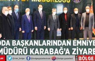 Oda başkanlarından Emniyet Müdürü Karabağ'a...