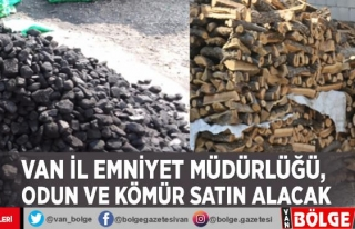 Van Emniyet Müdürlüğü, odun ve kömür satın...