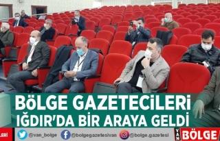 Bölge Gazetecileri Iğdır'da bir araya geldi