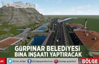 Gürpınar Belediyesi bina inşaatı yaptıracak
