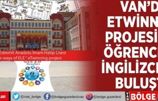 Van'da eTwinning projesi ile öğrenciler İngilizceyle...