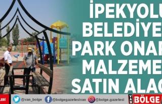 İpekyolu Belediyesi park onarım malzemesi satın...