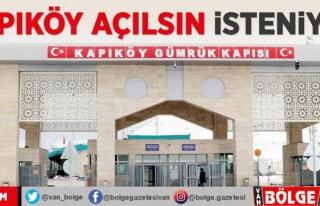Van Kapıköy Sınır Kapısı'nın açılması isteniyor
