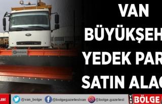 Van Büyükşehir, yedek parça satın alacak