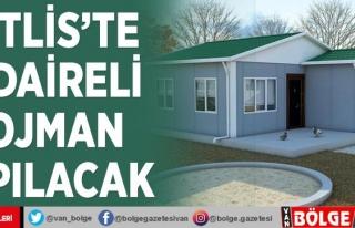 Bitlis'te 2 daireli lojman yapılacak