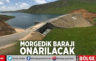 Morgedik Barajı onarılacak