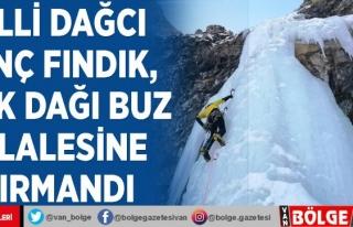 Milli Dağcı Tunç Fındık, Erek Dağı buz şelalesine...