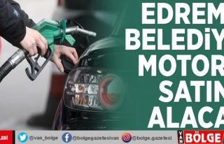 Edremit Belediyesi motorin satın alacak