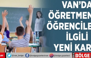 Van'da öğretmen ve öğrencilerle ilgili yeni...