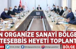 Van OSB Müteşebbis Heyeti toplandı
