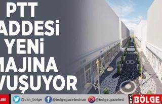 PTT Caddesi yeni imajına kavuşuyor