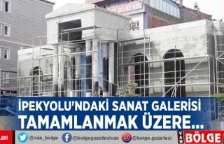 İpekyolu'ndaki Sanat Galerisi tamamlanmak üzere…