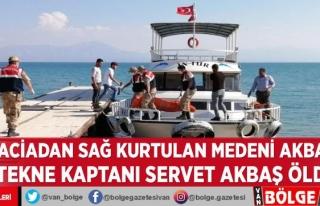 Tekne faciasından sağ kurtulan Medeni Akbaş: 'Tekne...