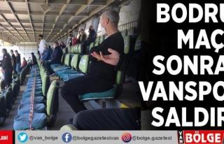 Bodrum maçı sonrası Vanspor'a saldırı…