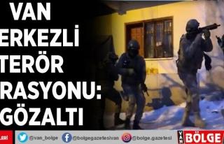Van merkezli terör operasyonu: 5 gözaltı