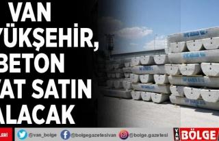 Van Büyükşehir, beton sıvat satın alacak