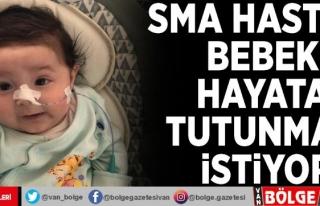 SMA hastası bebek hayata tutunmak istiyor