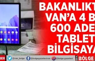 Bakanlıktan Van'a 4 bin 600 adet tablet bilgisayar
