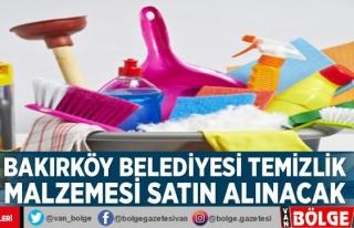 Bakırköy Belediyesi temizlik malzemesi satın alınacak