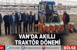 Van'da akıllı traktör dönemi