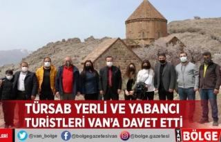 TÜRSAB yerli ve yabancı turistleri Van'a davet...