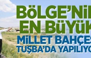 Tuşba'da millet bahçesi startı verildi
