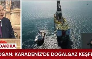 Erdoğan'dan, Karadeniz'de doğalgaz keşfi müjdesi...